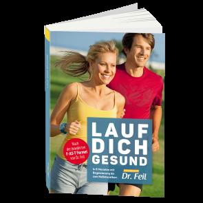 Buch: Lauf Dich gesund - In 6 Monaten mit Begeisterung bis zum Halbmarathon